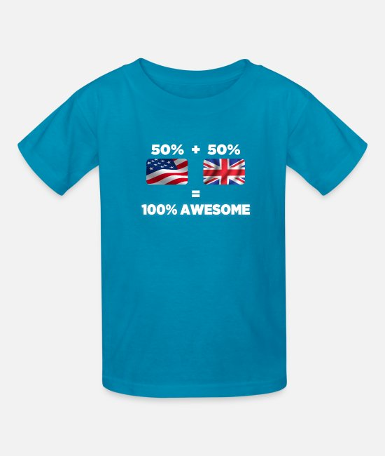 Nottingham T-Shirts - Half British Half American Totally Awesome - Kids' T-Shirt turquoise