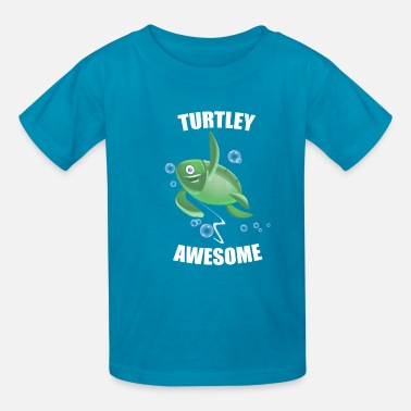 Turtley Awesome Funny Unisex Turtle T-Shirt - Kids' T-Shirt