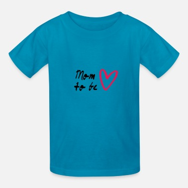 Mom To Be Mom to be - Kids' T-Shirt