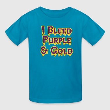 I Bleed Purple and Gold for LSU - Kids' T-Shirt