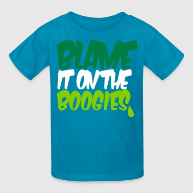 A Boogie blame it on the boogies - Kids' T-Shirt