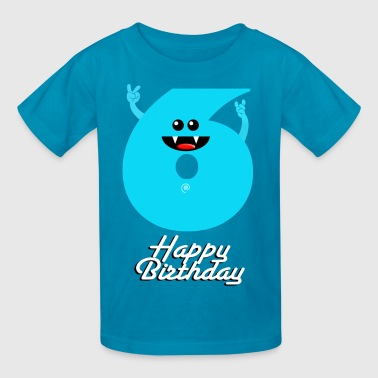 HAPPY BIRTHDAY 6 - Kids' T-Shirt