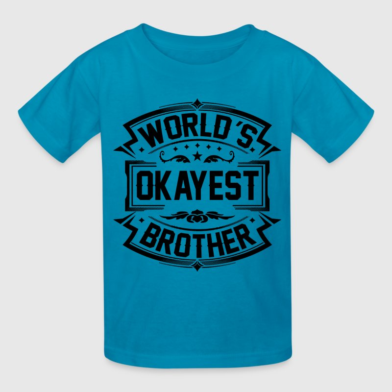 World's Okayest Brother - Kids' T-Shirt