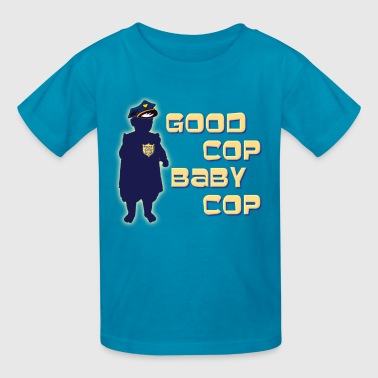 Good Cop Baby Cop - Kids' T-Shirt