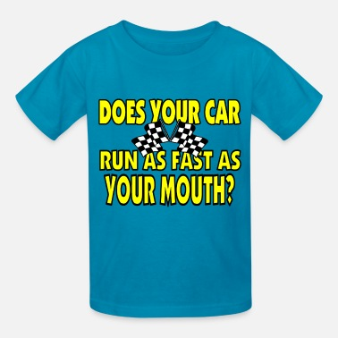 Funny Racing Sayings Funny Racing Saying - Kids' T-Shirt