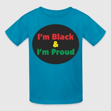 Black and Proud - Kids' T-Shirt