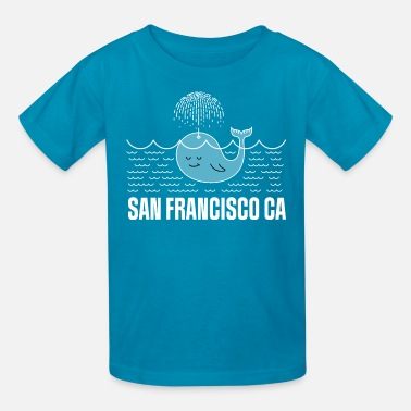 San Francisco San Francisco California Whale Watching - Kids' T-Shirt