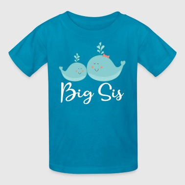 Big Sister Announcement Big Sis Whale Sister Announcement - Kids' T-Shirt