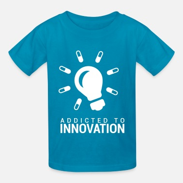 Innovations Addicted to Innovation - Kids' T-Shirt