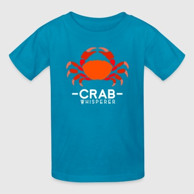 Crab Fishing Sport Crab Whisperer Funny T-Shirt Gift for Fishing Fans - Kids' T-Shirt