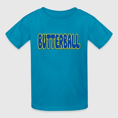 Butterball Fat - Kids' T-Shirt