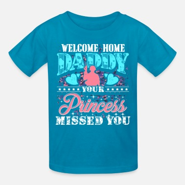 Daddys Princess Family Military Daughter Welcome Home Daddy - Kids' T-Shirt