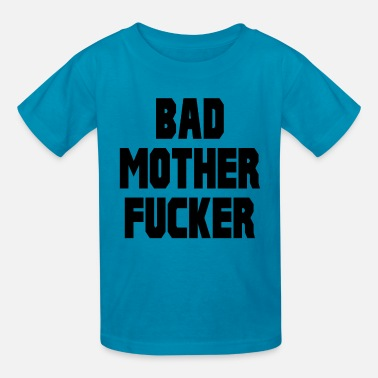 Bad-mother-fucker Pulp Fiction Bad Mother Fucker - Kids' T-Shirt