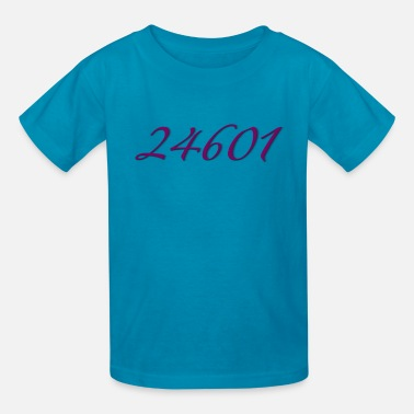 24601 Les Miserables 24601 Prisoner Number - Kids' T-Shirt