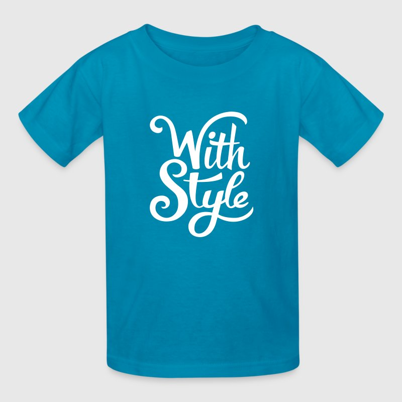 With Style! Cool & Trendy Typography Design  - Kids' T-Shirt