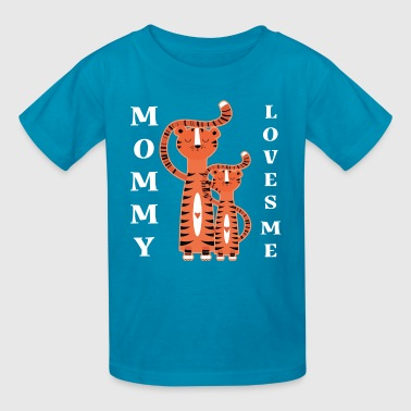 Mommy Love Me Mommy Loves Me Tiger - Kids' T-Shirt
