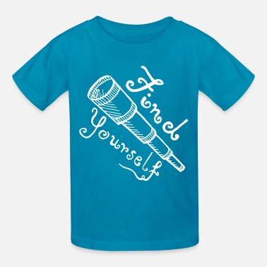 Finding Yourself Find Yourself - Kids' T-Shirt