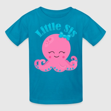 Little Octopus Cute Octopus Little Sis - Kids' T-Shirt