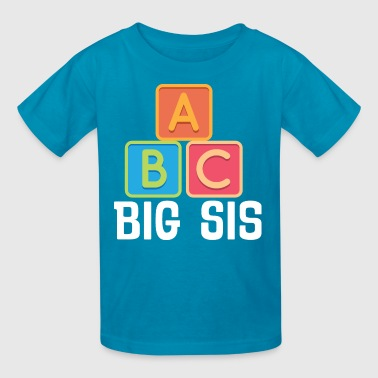 Big Sis A B C Cute Sister Announcement - Kids' T-Shirt