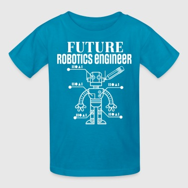 Future Robotics Engineer Robot - Kids' T-Shirt