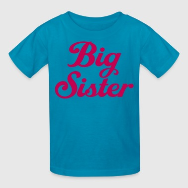 Big Sister - Kids' T-Shirt