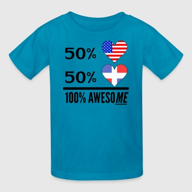Half American Half Dominican 100% Awesome - Kids' T-Shirt