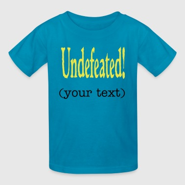 undefeated - Kids' T-Shirt