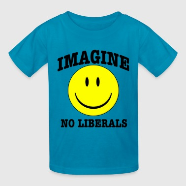 Imagine No Liberals - Kids' T-Shirt