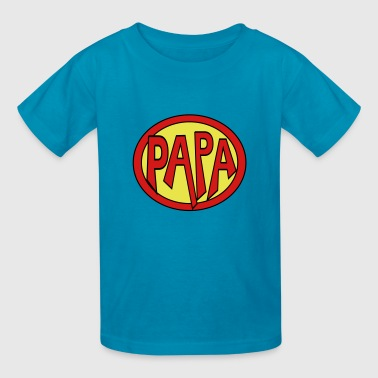 Super, Hero, Heroine, Super Papa - Kids' T-Shirt