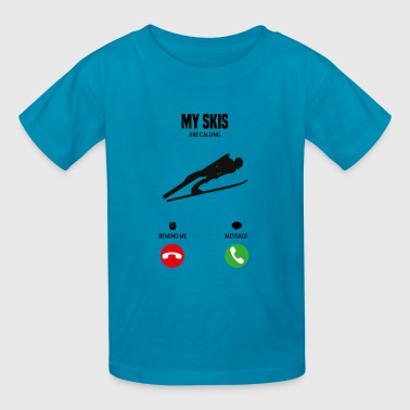 My skis are calling! gift - Kids' T-Shirt