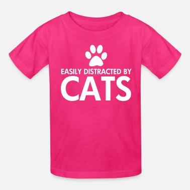 Distracted By Cats Easily Distracted by Cats - Kids' T-Shirt