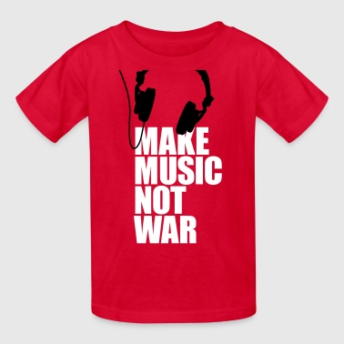 Make music not war - Kids' T-Shirt