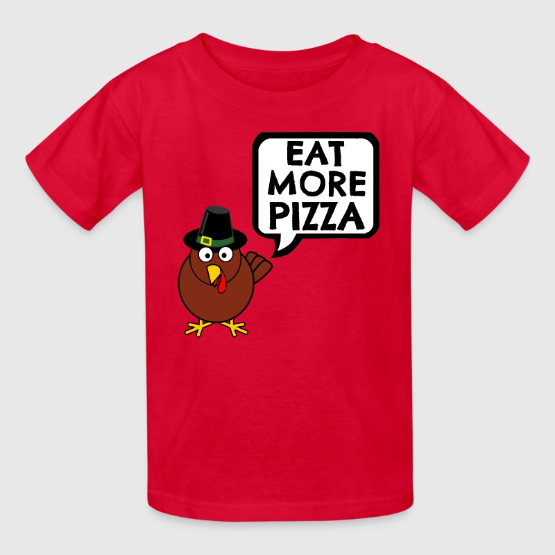 eat more pizza turkey kids t shirt - Turkey Images For Kids