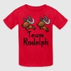 Team Rudolph - Kids' T-Shirt