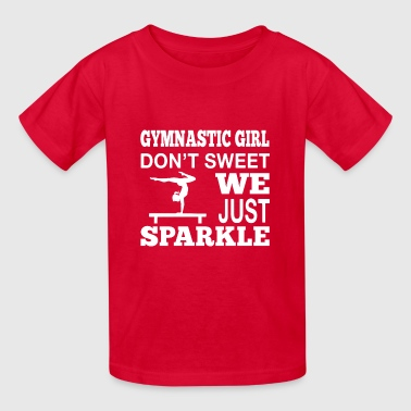 Gymnastic Girl Don't Sweet, We Just Sparkle - Kids' T-Shirt