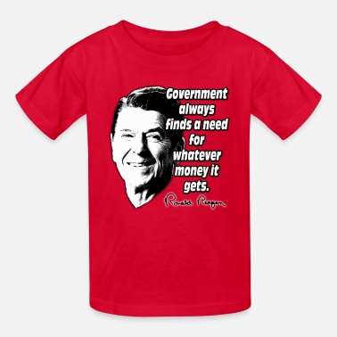 Government Reagan Quote Government and Money - Kids' T-Shirt