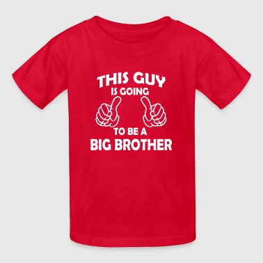 this guy is going to be a big brother  - Kids' T-Shirt