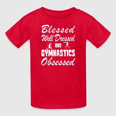 Gymnastics Lover Shirt/Hoodie- Blessed & Obsessed - Kids' T-Shirt