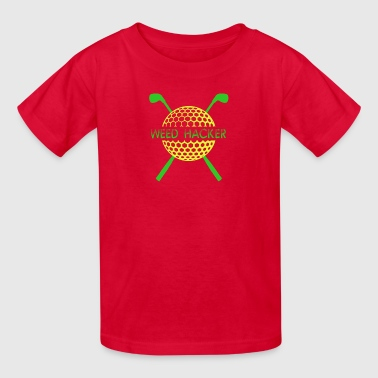 Weed Hacker - Kids' T-Shirt