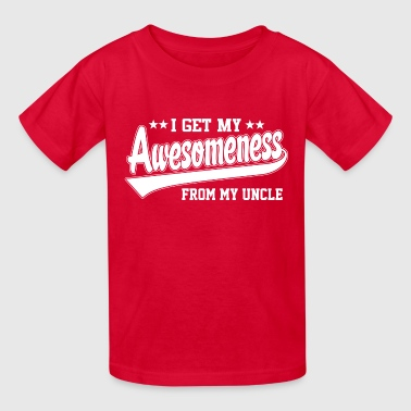 Awesomeness From Uncle - Kids' T-Shirt