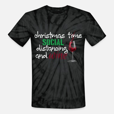 Socialist christmas time social distancing and wine - Unisex Tie Dye T-Shirt