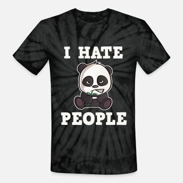 Haters Gonna Hate I Hate People - cute and angry Panda - Unisex Tie Dye T-Shirt