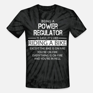 Regulation Power Regulator - Unisex Tie Dye T-Shirt