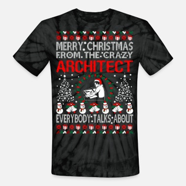 Architect Merry Christmas From Architect Ugly Sweater Tshirt - Unisex Tie Dye T-Shirt