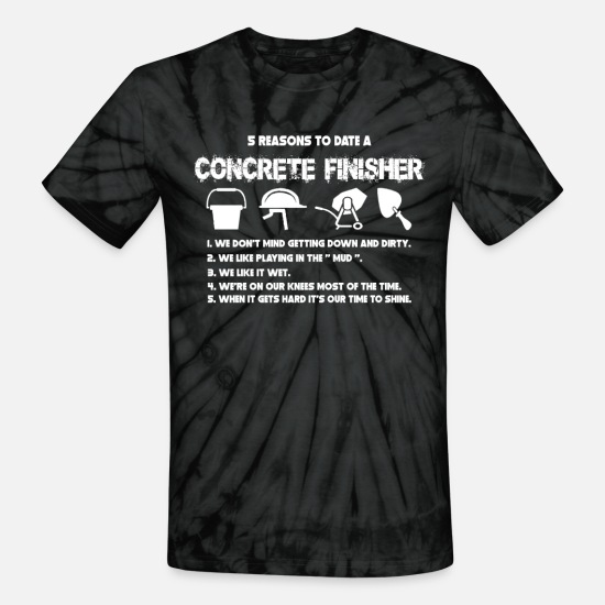 Concrete T-Shirts - Five reasons to date a concrete finisher - Unisex Tie Dye T-Shirt spider black