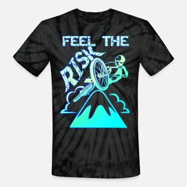 Feel the risk - Unisex Tie Dye T-Shirt