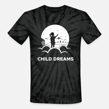 Dream Child Child dreams - Unisex Tie Dye T-Shirt
