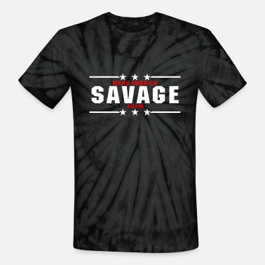 MAKE AMERICA SAVAGE AGAIN - Unisex Tie Dye T-Shirt