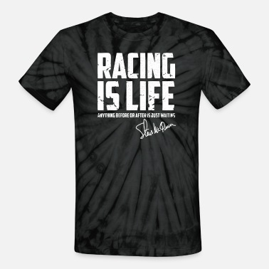 Poster RACING IS LIFE - Unisex Tie Dye T-Shirt