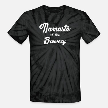 Brewery Namaste At The Brewery - Unisex Tie Dye T-Shirt